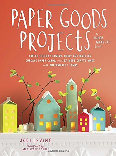 Paper Goods Projects