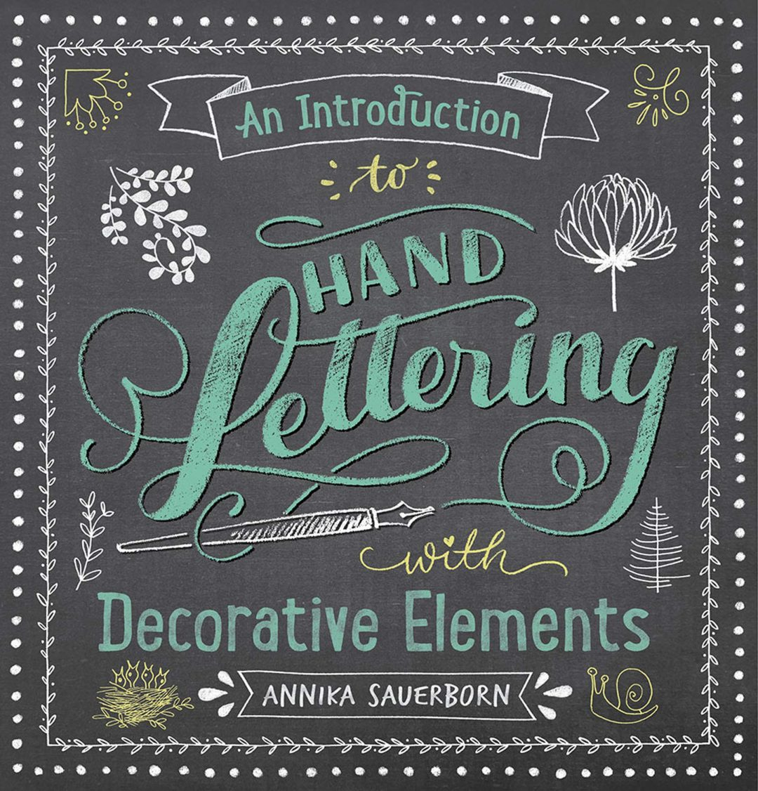 An Introduction To Hand Lettering With Decorative Elements – Book Review