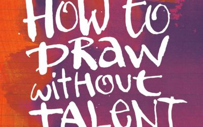 How To Draw Without Talent Book Review